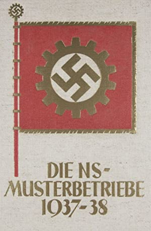 Die Nationalsozialistischen Musterbetriebe 1937/38 (Volumes I & II): Heinrich Hoffmann (photogr...