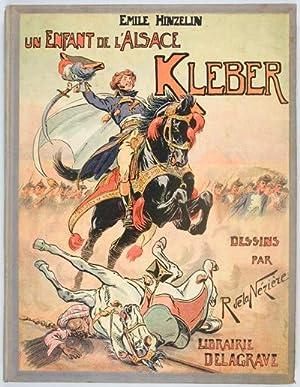 Un Enfant de l'Alsace Kleber: Hinzelin, Emile