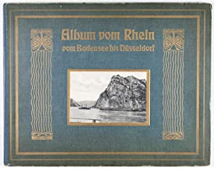 Album vom Rhein vom Bodensee bis Düsseldorf nebst Schwarzwald, Strassburg i. E., Karlsruhe, ...