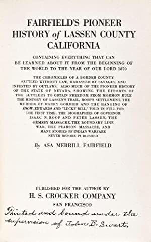 Fairfield's Pioneer history of Lassen County California, Containing Everything that Can Be ...