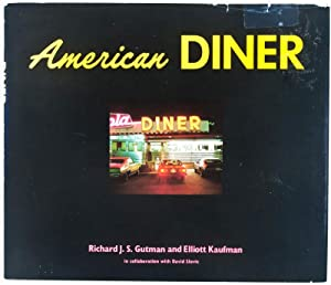 American Diner: Gutman, Richard J.S. and Elliottt Kaufman, in collaboration with David Slovic