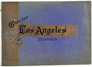 Greater Los Angeles Illustrated, The Most Progressive Metropolis of the Twentieth Century: A Glance...