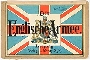 Die Englische Armee in ihrer gegenwartigen Uniformierung. 17 Tafeln in lithographischem Farbendruck...
