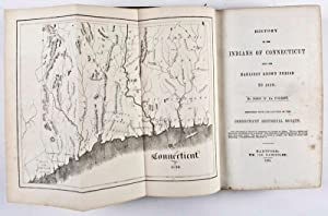 History of the Indians of Connecticut from the Earliest Known Period to 1850: De Forest, John W.