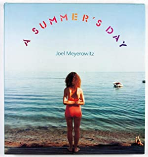 A Summer's Day [Inscribed and Signed]: Meyerowitz, Joel