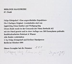 Eine ungewöhnliche Expedition [Signed]: Königsdorf, Helga (Text by); Ingrid Jörg, Klaus ...
