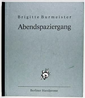Abendspaziergang [Signed]: Burmeister, Brigitte (Text by); Wolfgang Jörg (Illustrated by)