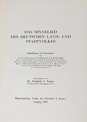Das Minnelied des Deutschen Land-und Stadtvolkes: Krauss, Friedrich S. (editor)