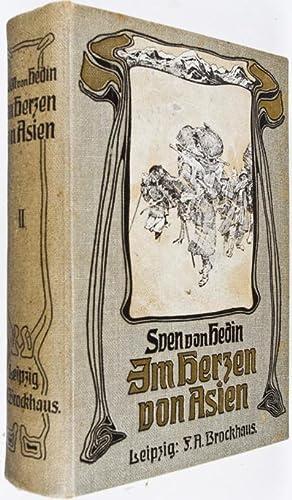 Im Herzen von Asien: Zehntausend Kilometer auf unbekannten Pfaden (Volume 2): Hedin, Sven D.