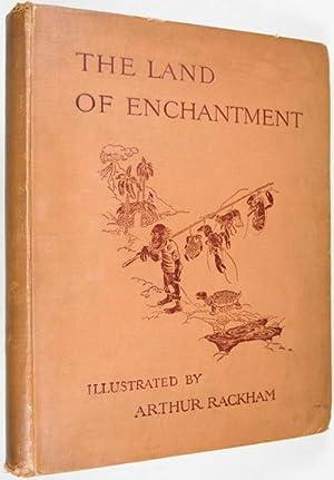 The Land of Enchantment: Rackham, Arthur (Illustrator)