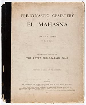 Pre-Dynastic Cemetery at El Mahasna (Thirty-First Memoir of The Egypt Exploration Fund): Ayrton, ...