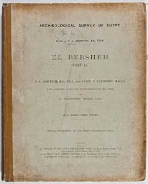 Archaeological Survey of Egypt: El Bersheh, Part II (Special Publication of The Egypt Exploration ...