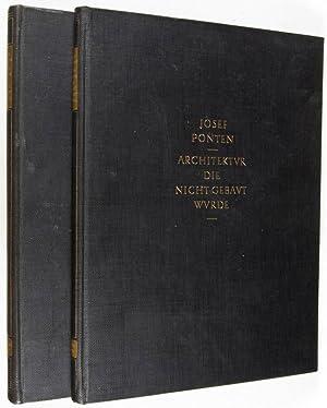 Architektur die nicht gebaut wurde. Erster Band: Text; Zweiter Band: Tafeln. 2 Vol. set (Complete):...