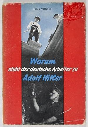 Warum steht der deutsche Arbeiter zu Adolf Hitler: Munter, Hans