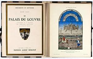 Le Palais du Louvre: Comment il a grandi de Philippe-Auguste à Louis XIV: Verne, Henri