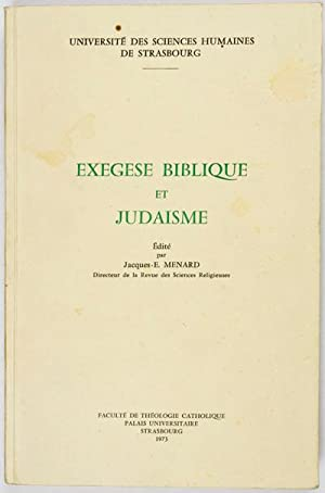 Exegese Biblique et Judaisme: Menard, Jacques (ed.)