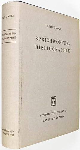 Sprichwörter - Bibliographie: Moll, Otto E.