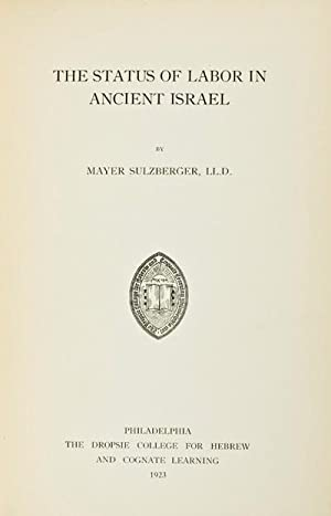 The Status of Labor in Ancient Israel: Sulzberger, Mayer