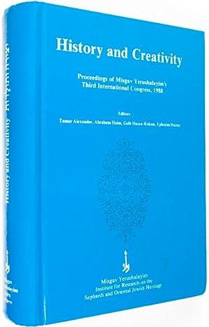 History and Creativity in the Sephardi and Oriental Jewish Communities: Alexander, Tamar; Abraham ...