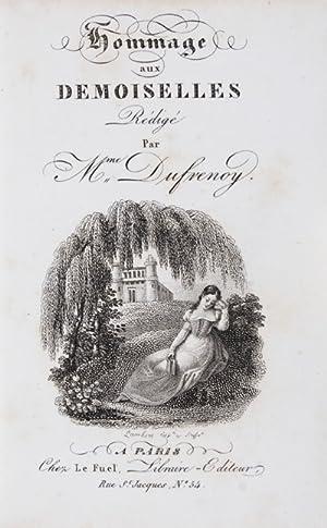 Hommage Aux Demoiselles Redige Par Mme. Dufrenoy [RARE]: Dufrenoy, Madame [Adelaide Gillet Billet]