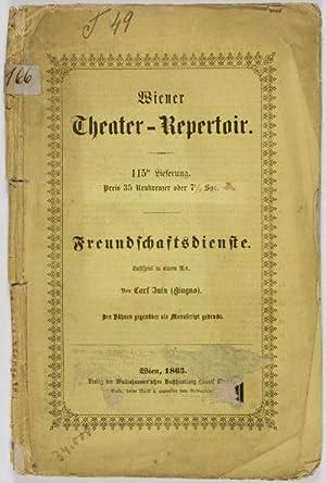 Freundschaftsdienste (Lustspiel in einem Akt): Juin, Carl (Giugno) (Wiener Theater-Repertoir)