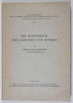 Die Judenfrage bei Griechen und Römern [Abhandlungen der Deutschen Akademie der Wissenschaften...