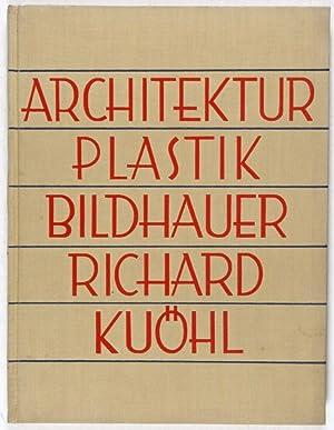 Architekturplastik Bildhauer Richard Kuöhl: Schmidt, Rudolf