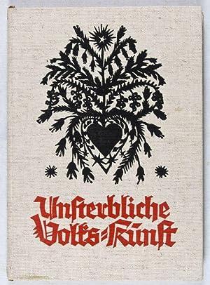 Unsterbliche Volks-Kunst. Aus dem Schaffen deutscher Jugend: Egerland, Hanns (ed.)