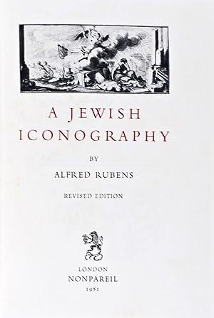 A Jewish Iconography + A Jewish Iconography, Supplementary Volume [SIGNED]: Rubens, Alfred