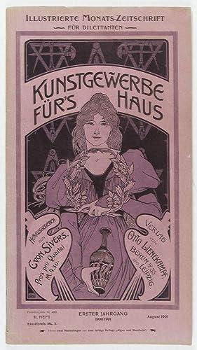 Kunstgewerbe für's Haus: Illustrierte Monats-Zeitschrift für Dilettanten. Erster Jahrgang 1900-...