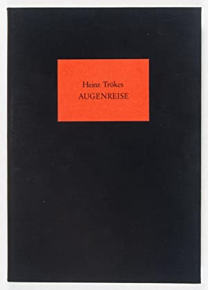 Augenreise [SIGNED, WITH AN ORIGINAL SKETCH BY THE ARTIST]: Trökes, Heinz