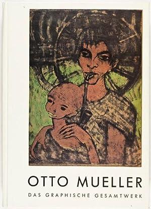 Otto Mueller. Zum hundersten Geburtsag. Das graphische Gesamtwerk. Holzschnitte, Radierung, ...
