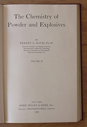 Chemistry of Powder and Explosives, volume 2: Davis, Tenney Lombard