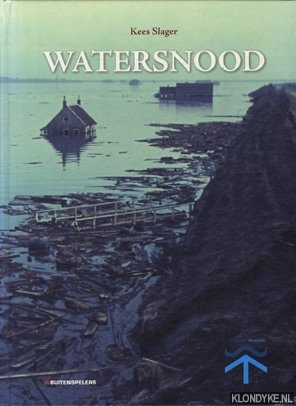 Watersnood - Slager, Kees