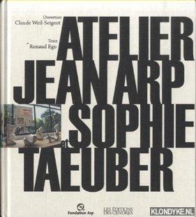 Atelier Jean Arp et Sophie Taeuber - Ego, Renaud & Claude Weil-Seigeot