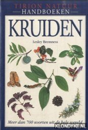 Handboek Kruiden. Meer dan 700 soorten uit de hele wereld - Bremness, Lesley