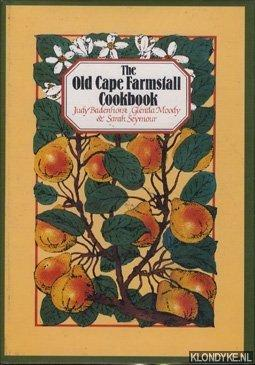 The Old Cape Farmstall cookbook: Badenhorst, Judy