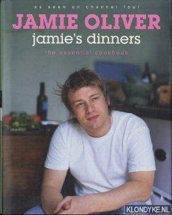 Jamie's Dinners the essential cookbook: Oliver, Jamie