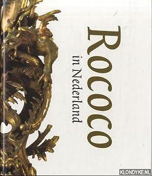 Rococo in Nederland: Baarsen, Reinier en