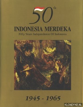 50th Indonesia Merdeka, Fifty Years Independence Of: Diverse auteurs