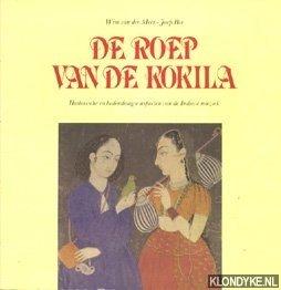 De roep van de Kokila. Historische en: Meer, Wim van