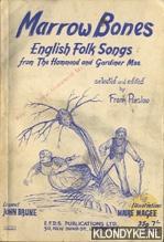 Marrow Bones, English Folk Songs from The: Purslow, Frank (editor)