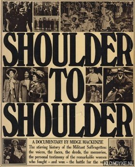Shoulder to shoulder, a documentary. The stirring: Mackenzie, Midge