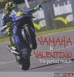 Yamaha & Valentinop. The perfect match: Tomaselli, Judith