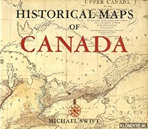 Historical Maps of Canada: Swift, Michael