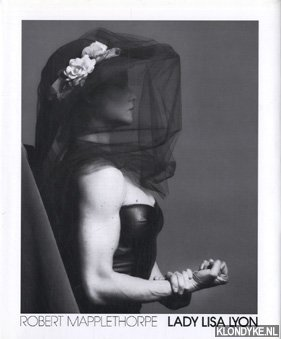 Lady Lisa Lyon: Mapplethorpe, Robert