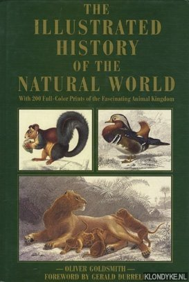 Illustrated History of the Natural World. With: Goldsmith, Oliver