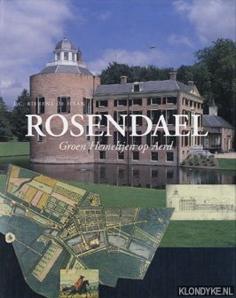 Rosendael, groen hemeltjen op aerd: kasteel, tuinen: Haan, J.C.Bierens de