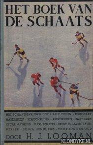 Het boek van de schaats. Het schaatsenrijden: Looman, H.J.