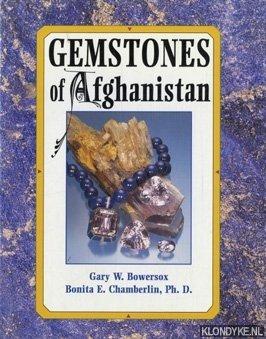 Gemstones of Afghanistan: Bowersox, Gary W.